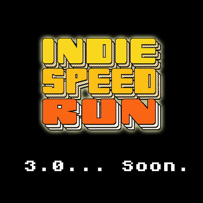 2015 Indie Speed Run... Soon.